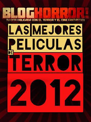 Mejores peliculas de terror 2012