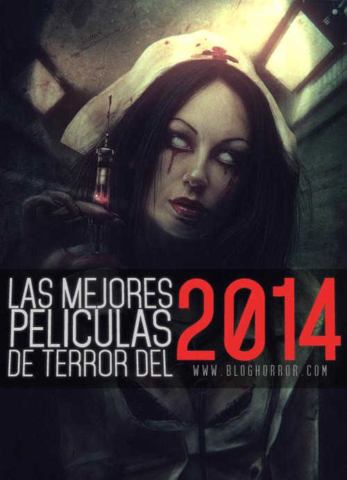 BLOGHORROR - Las mejores peliculas de Terror 2014
