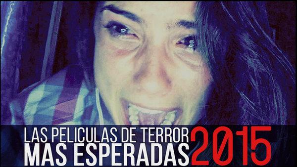 Peliculas de Terror 2015