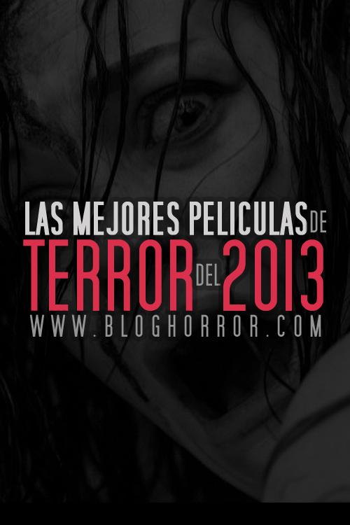 Las Mejores Peliculas de Terror del 2013