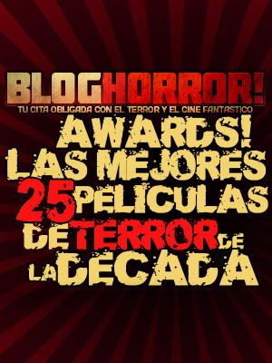 Las 25 Mejores Peliculas de Terror de la Decada (2001-2010)