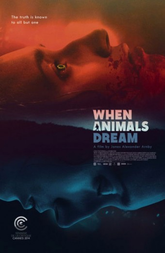 When Animals Dream Poster