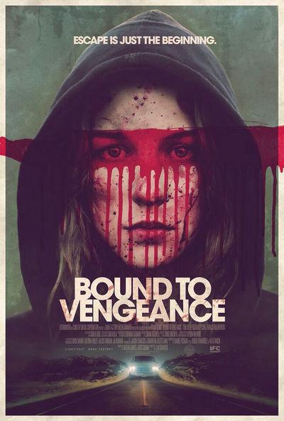 bound to vengeance 2015 pelicula de terror