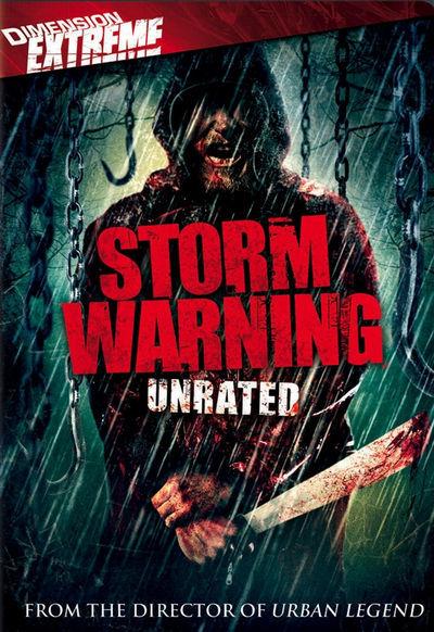 Storm Warning – Aviso De Tormenta (2007)