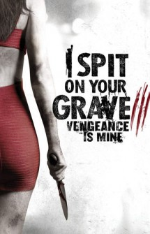 I Spit on Your Grave 3 (2015)