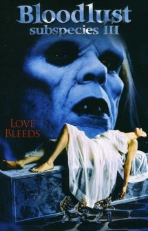 Subspecies 3: Bloodlust (1994)