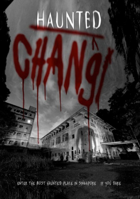 Haunted Changi (2010)