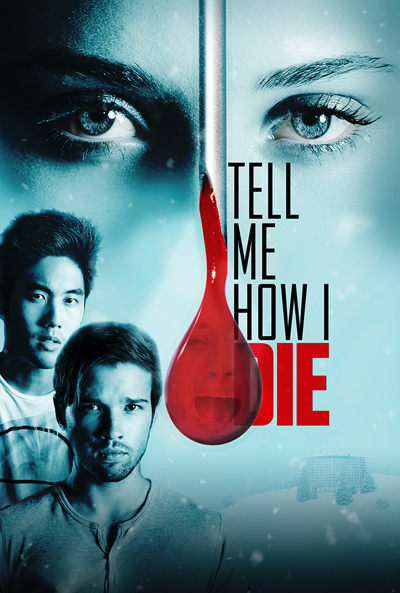 pelicula Tell me how i die