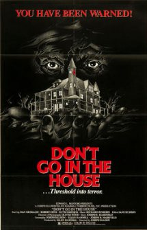 Dont Go in the House (1979)