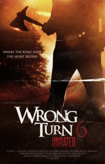WRONG TURN – KM 666 – LA SAGA COMPLETA