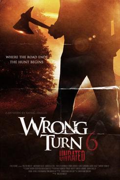 WRONG TURN - KM 666 - LA SAGA COMPLETA