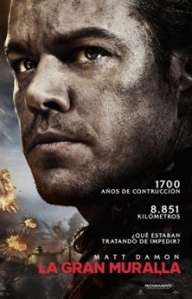 The Great Wall – La Gran Muralla (2017)
