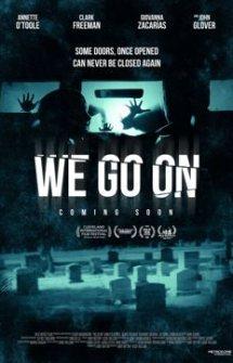 We Go On (2017)