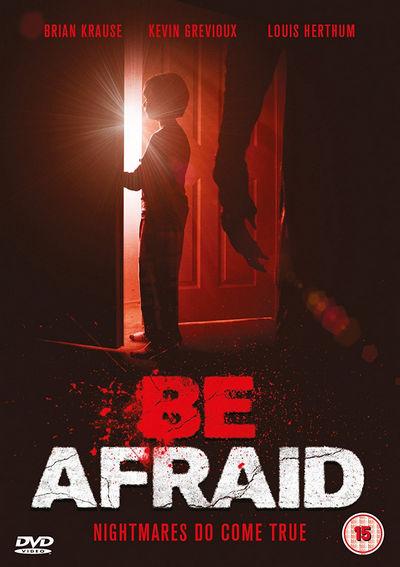 Be Afraid 2017