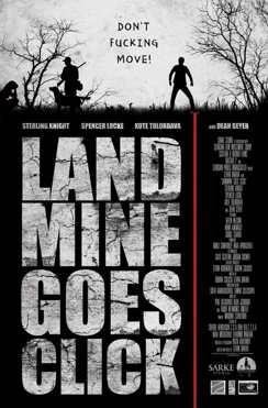 Landmine Goes Click (2017)