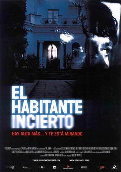 El habitante incierto (2004)