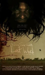 Johnny Frank Garrett's Last Word (2017)