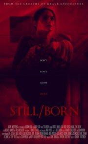 Still Born (2018)