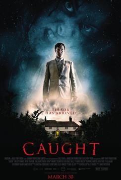 CAUGHT (2018)