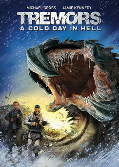 Tremors 6 – A Cold Day in Hell (2018)