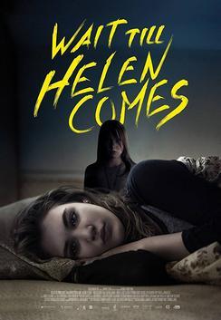 Wait Till Helen Comes (2017)