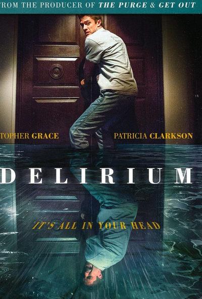 delirium - peliculas de terror 2018