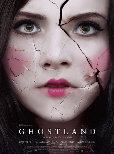 Ghostland A.K.A. Incident In A Ghost Land 2018