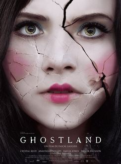 Ghostland A.K.A. Incident In A Ghost Land (2018)