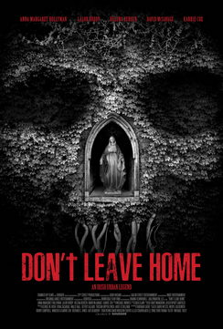 Dont Leave Home (2018)