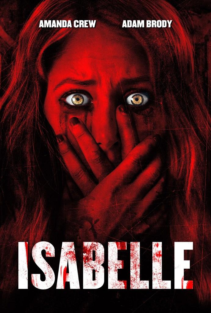 Isabelle con Amanda Crew se estrena el 24 de mayo en VOD