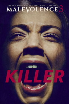 Malevolence 3 Killer 2019 2