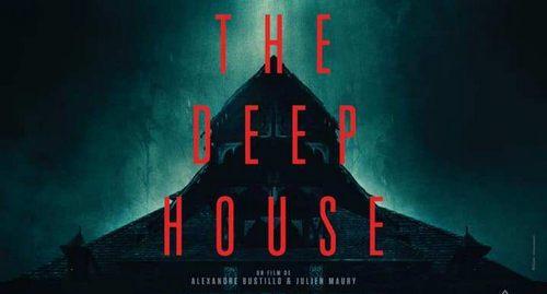 Directores de Inside nos sumergen es su nuevo film The Deep House 2