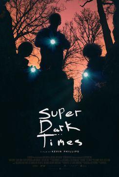 Super Dark Times 2018 4
