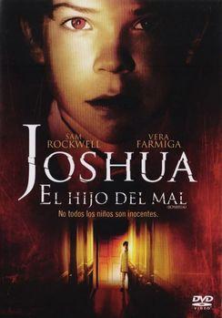 Joshua El hijo del mal 2007 2