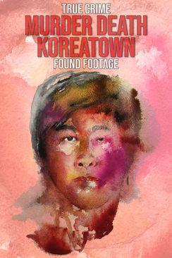 Murder Death Koreatown 2020 5