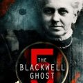 THE BLACKWELL GHOST 5 2020 3