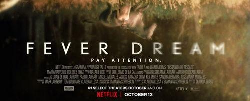 Fever Dream el nuevo film de Netflix podria ser una pesadilla... 2